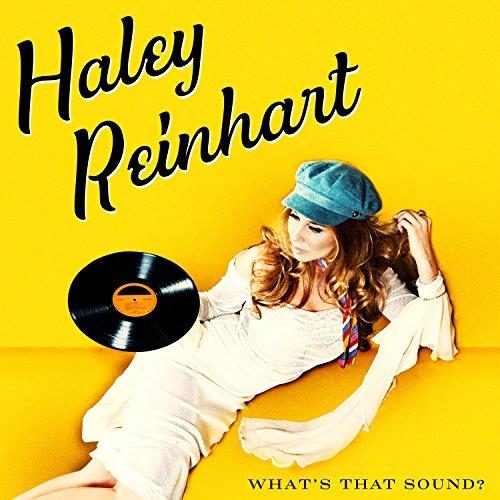 Haley Reinhart - What\'s That Sound? (LP Vinyl)