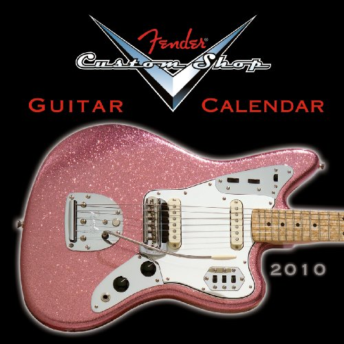 - Fender Custom Shop 2010 Mini Wall Calendar (Calendar)
