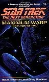 Maximum Warp Book Two:  Forever Dark (Star Trek The Next Generation, No 63)