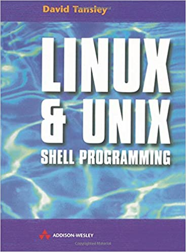 LINUX &UNIX Shell Programming: David Tansley: 0785342674729: Amazon