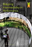 Mapping Intermediality in Performance (MediaMatters)