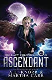 Ascendant: The Revelations of Oriceran (The Kacy Chronicles)