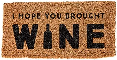 Creative Co-Op I Hope You Brought Wine Coir Doormat, 32 L x 16 W x 1 H, Natural Black