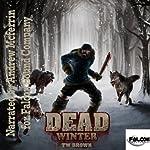 DEAD: Winter | TW Brown