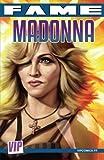 Fame Madonna: La biographie de Madonna en B.D.