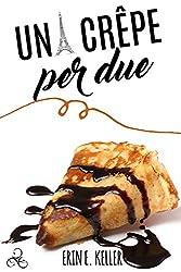 Una crêpe per due (Landmeadow) (Italian Edition)