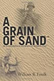 A Grain of Sand, William Foulk, 1456304437