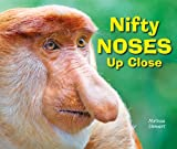 Nifty Noses up Close, Melissa Stewart, 1464400792