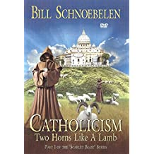 Catholicism: Two Horns Like A Lamb - Part 1 of the 'Scarlet Beast' Series