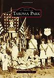 Takoma Park, Historic Takoma Inc., 0738586412