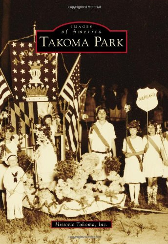 Takoma Park (Images of America Series)