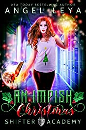 An Impish Christmas: A Shifter Academy Young Adult Holiday Rom Com