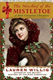 download ebook the mischief of the mistletoe: a pink carnation christmas pdf epub