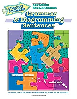 Amazon grammar diagramming sentences advanced straight amazon grammar diagramming sentences advanced straight forward english series 9780931993756 nan devincent hayes books ccuart Images