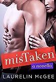 MisTaken: A Novella