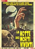 Night of the Living Dead Poster Movie Italian 11x17 Judith O'Dea Duane Jones Karl Hardman