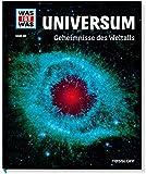 Universum. Geheimnisse des Weltalls (WAS IST...