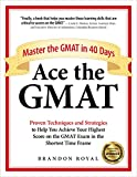Ace the GMAT: Master the GMAT in 40 Days Pdf