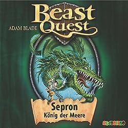 Sepron, König der Meere (Beast Quest 2)