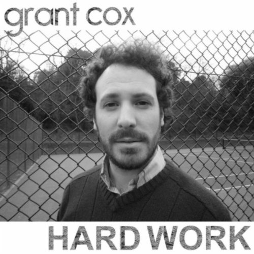 Dp On Hard Work: Hard Work By Grant Cox On Amazon Music