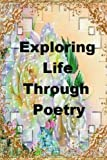 img - for Exploring Life Through Poetry book / textbook / text book