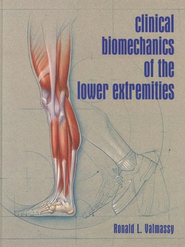 Clinical Biomechanics of the Lower Extremities, 1e by Brand: Mosby