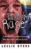 Heather's Rage, Leslie Byers, 0975390716