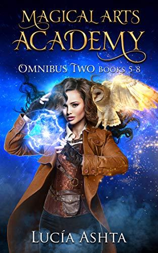 Magical Arts Academy: Books 5-8 (Magical Arts Academy Omnibus Book 2) ()