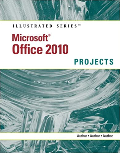 Microsoft office 2010: illustrated projects 001, carol cram, ebook.