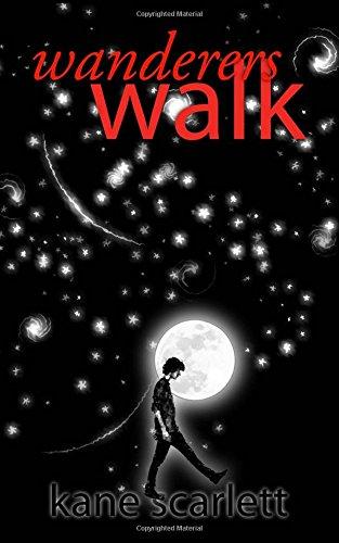 Wanderers walk (Volume 1)