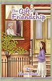 The Gift of Friendship, Chani Altein, 1932443479