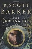 The Judging Eye, R. Scott Bakker, 1590201698