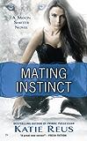 Mating Instinct: A Moon Shifter Novel (Moon Shifter Series Book 3)