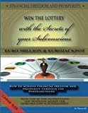 FINANCIAL FREEDOM and PROSPERITY. LOTTO Winner and the Secrets of Your Subconscious, Jo Nouvell, 1481069217