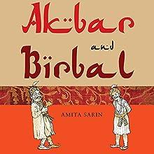 Akbar and Birbal Audiobook by Amita Sarin Narrated by Manish Dongardive