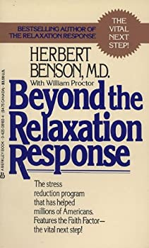 Beyond the Relaxation Response 0425081834 Book Cover