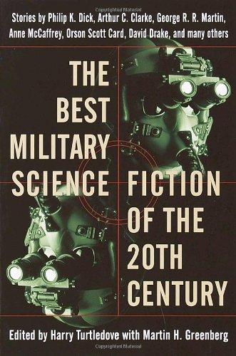 Best Military Science Fiction of the 20th Century [George R. R. Martin - Philip K. Dick - Anne McCaffrey] (Tapa Blanda)