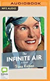 img - for The Infinite Air: A Novel book / textbook / text book