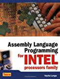 Assembly Language Programming for Intel Processors Family, Vasile Lungu, 1594960364