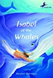 img - for Isabel of the Whales book / textbook / text book