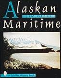 Alaskan Maritime, Jim Gibbs, 0764300350
