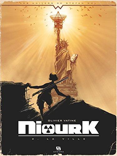 Niourk - Tome 2 - La Ville (French Edition)
