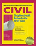 img - for Civil Discipline-Specific Review for the FE/EIT Exam book / textbook / text book