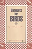 Banquets for Birds, Patrice Benneward, 0930698118