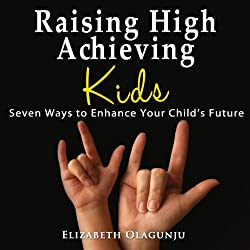 Raising High Achieving Kids
