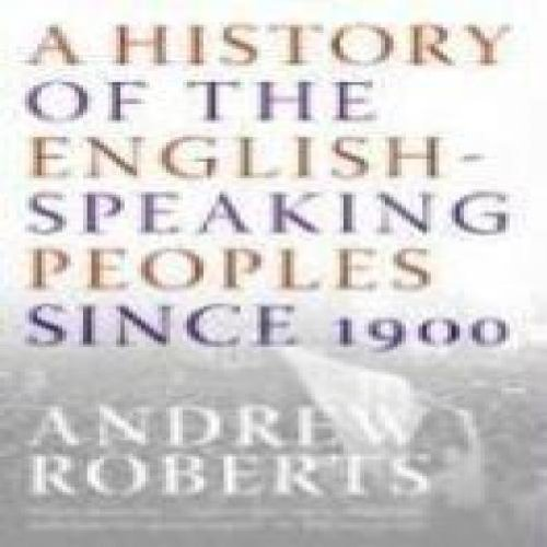 HISTORY OF ENGLISH SPEAKING PEOPLES SINCE 1900 (REMAIND