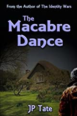 The Macabre Dance: a Contemporary Woman meets a Contemporary Man Paperback