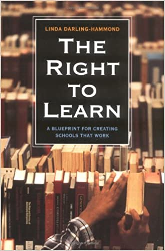 The right to learn a blueprint for creating schools that work the right to learn a blueprint for creating schools that work jossey bass education series linda darling hammond 9780787902612 amazon books malvernweather Images
