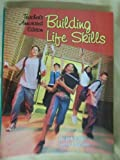Building Life Skills, Louise A. Liddell and Yvonne S. Gentzler, 1590706781