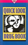 Quick Look Drug Book 1999, , 0683403044
